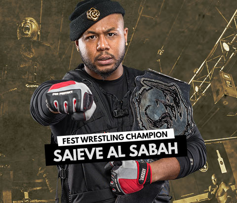 FEST WRESTLING CHAMPION: SAIEVE AL SABAH